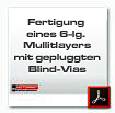 Fertigung 6-lg Multilayer mit Blind Vias